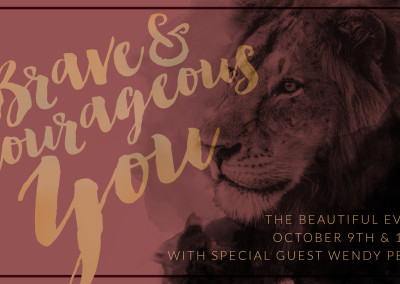 Beautiful Event - Brave Courageous You design
