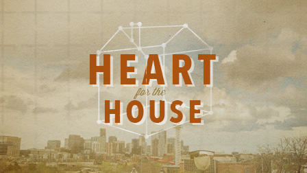 Heart For The House Design