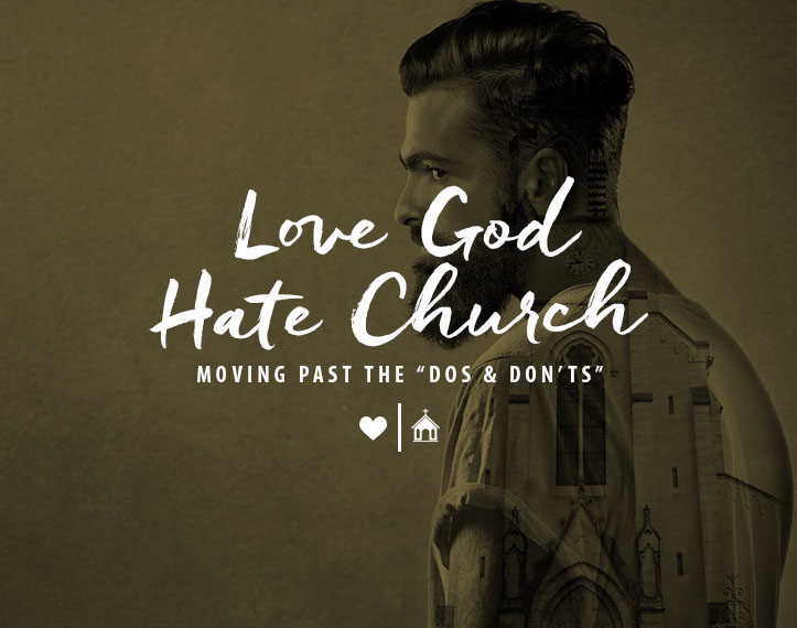 Love God Hate Church by Mike Moore